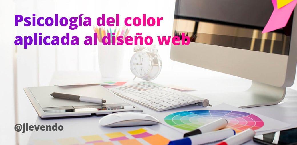 Psicología del color aplicada al diseño web - Jose Luis Marín
