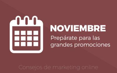 Noviembre: Prepárate para las grandes Promociones